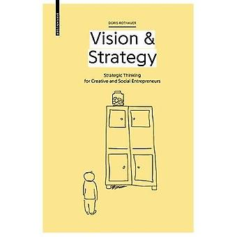 Vision & Strategy - Strategic thinking for creative and social entrepr