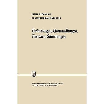 Grndungen Umwandlungen fusionen Sanierungen por Beckmann & Liesel