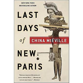 The Last Days of New Paris by China Mieville - 9781524797485 Book