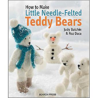 Search Press Books How To Make Needle Felted Teddy Bears Sp 10696
