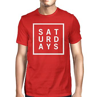 Saturdays Man Red T-shirts Cute Short Sleeve Tee Funny Shirt