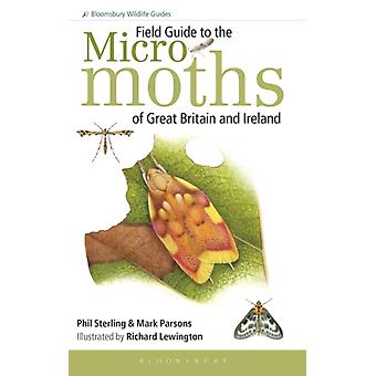 Field Guide to the Micro-Moths of Great Britain and Ireland (Paperback) by Sterling Phil Parsons Mark Lewington Richard