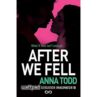 After We Fell (Paperback) by Todd Anna