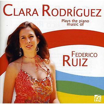 Clara Rodriguez - Clara Rodriguez Plays the Piano Music of Federico Ruiz [CD] USA import