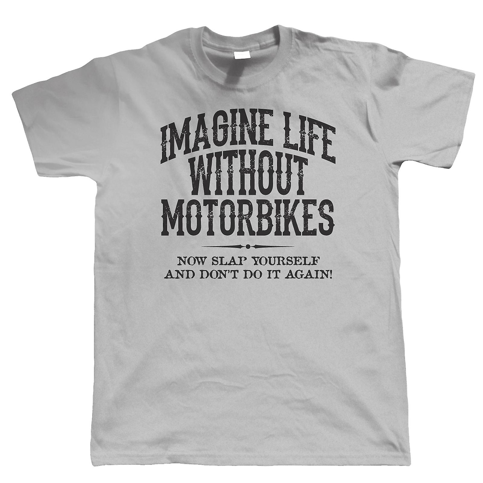 Life Without Motorbikes Mens T Shirt