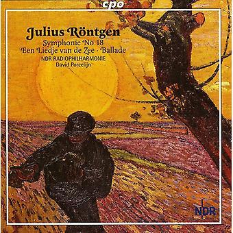 J. Rontgen - Julius R Ntgen: Symphony No. 18; Een Liedje Van De Zee; Ballade [CD] USA import