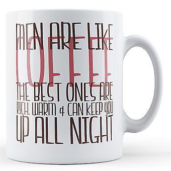 Männer sind wie Kaffee - bedruckte Becher