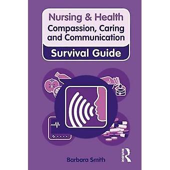 Compaixão - carinhoso e comunicação por Barbara Smith - 978027372867