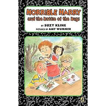 Horrible Harry and the Battle of the Bugs by Suzy Kline - 97804252882