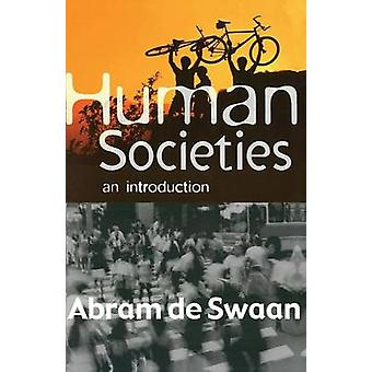 Human Societies - An Introduction by Abram de Swaan - Beverley Jackson