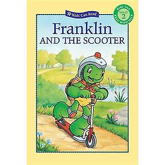 Franklin and the Scooter by Kids Can Press - Marisol Sarrazin - Sharo
