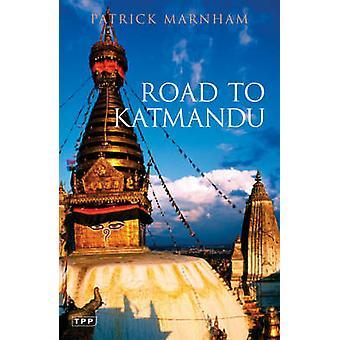 Route vers Katmandou par Patrick Marnham - livre 9781845110178