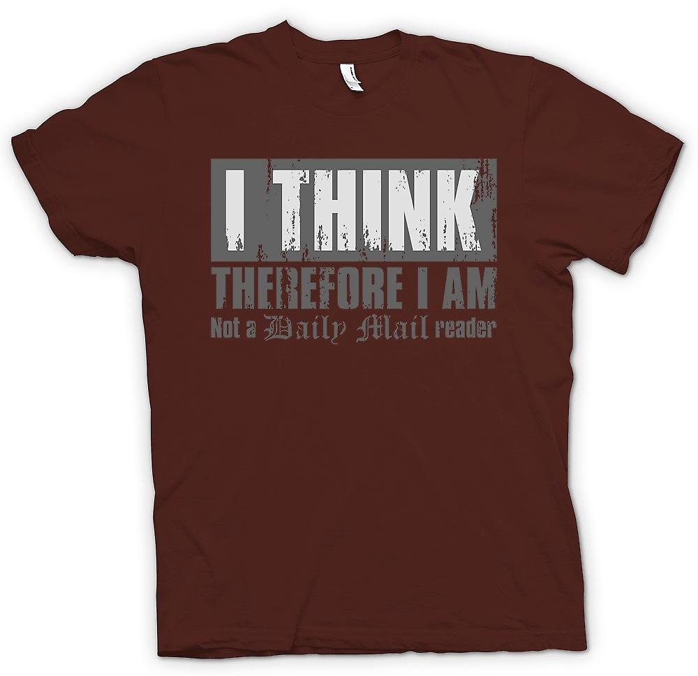 Mens T-shirt - I Think Therefore I Am Not A Daily Mail