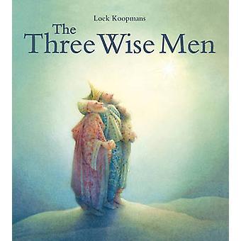 The Three Wise Men - A Christmas Story by Loek Koopmans - 978178250135