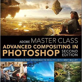 Adobe Master Class - Advanced Compositing in Photoshop - Bringing the I