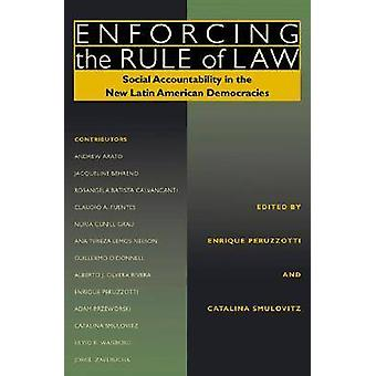 Enforcing the Rule of Law - Social Accountability in the New Latin Ame