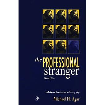 The Professional Stranger - An Informal Introduction to Ethnography (2