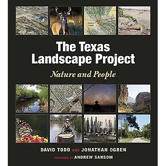 The Texas Landscape Project Nature and People by David Todd - Jonatha