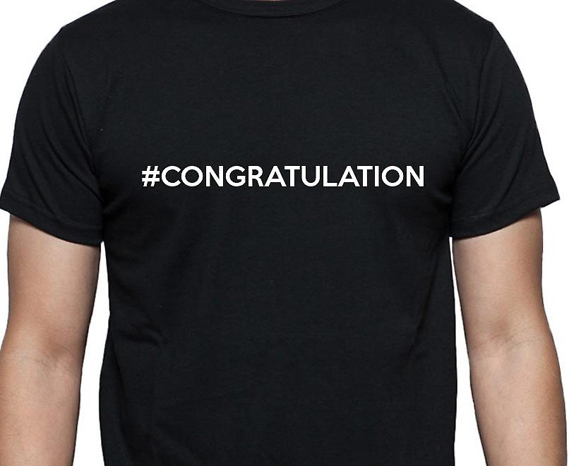 #Congratulation Hashag Congratulation Black Hand Printed T shirt