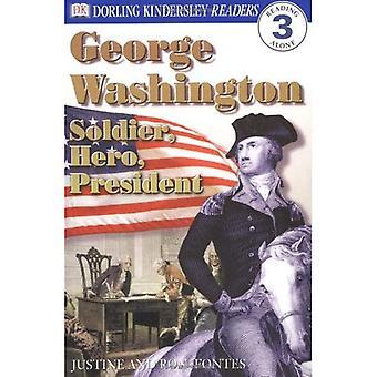 George Washington: Soldier, Hero, President (DK Reader - Level 3)