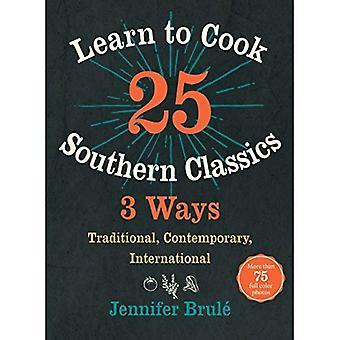 Aprender a cocinar 25 clásicos sur 3 formas: tradicional, contemporánea, internacional