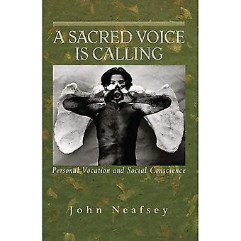 En helig röst ringer: personlig kallelse och socialt samvete