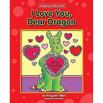 I Love You, Dear Dragon (Beginning-To-Read)