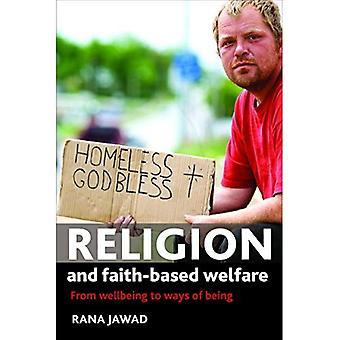 Religion und glaube-gegründete Wohlfahrt: von Wohlbefinden, Wege des Seins