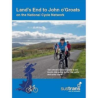 Land's End to John O'Groats: On the National Cycle Network : Official Sustrans Guide (Paperback)