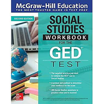 McGraw-Hill Education Social� Studies Workbook for the GED Test, Second Edition