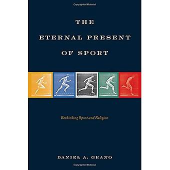 The Eternal Present of Sport: Rethinking Sport and� Religion