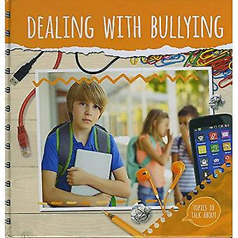 Dealing With Bullying (Topics to Talk About)