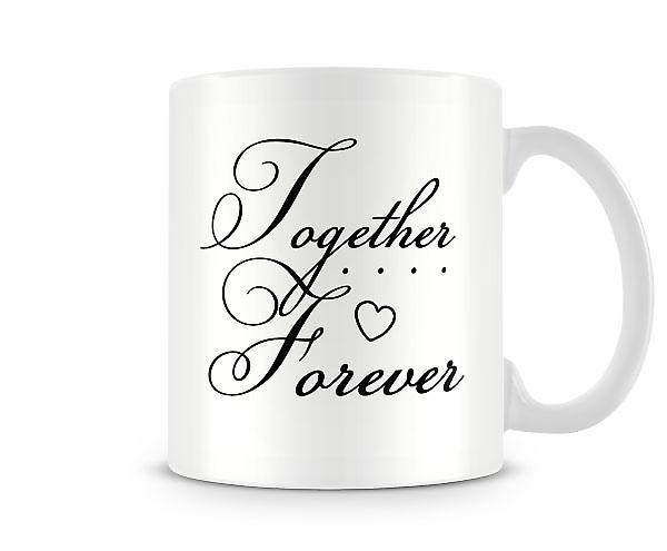 Together Forever Mug