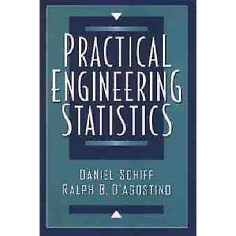 Practical Engineering Statistics by Schiff & Daniel & Dr