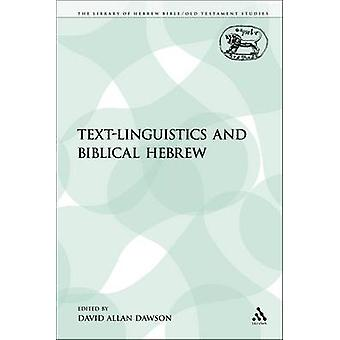 TextLinguistics og bibelsk hebraisk af Dawson & David Allan