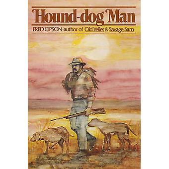 Hounddog Man by Gipson & Fred