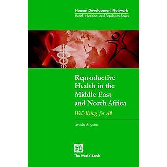Saúde reprodutiva no Oriente Médio e norte da África bem-estar para todos por Aoyama & Atsuko