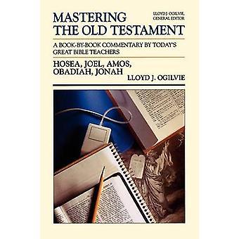 Hosea Joel Amos Obadja Jonah av Ogilvie & Lloyd John