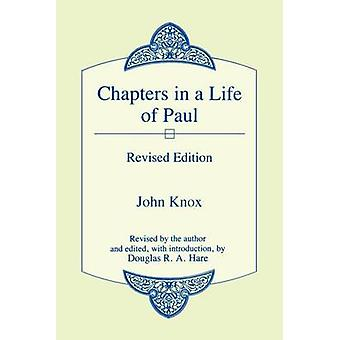 Chapters in a Life of Paul by Knox & John