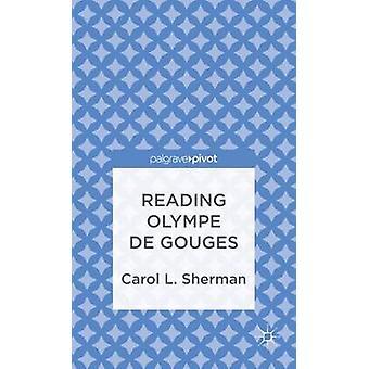 Reading Olympe de Gouges by Sherman & Carol L.
