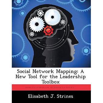 Sociale netværk kortlægning et nyt værktøj for Leadership Toolbox af Strines & Elisabeth J.