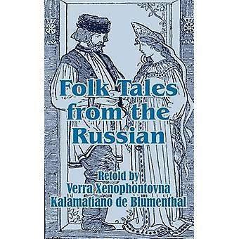 Folksagor från ryska av Xenophontovna & Verra