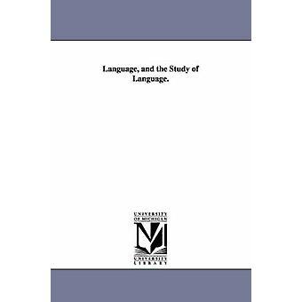 Språk och studiet av språk. av Whitney & William Dwight