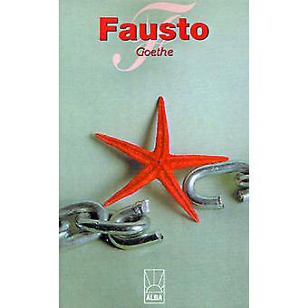 Fausto by Goethe & Johann Wolfgang von