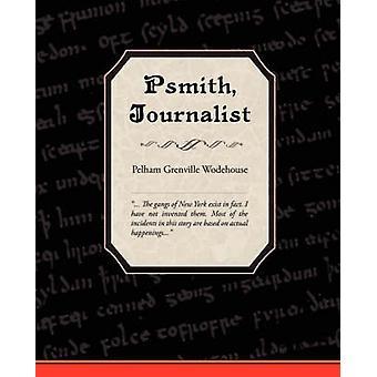 Psmith journaliste de Grenville Wodehouse & Pelham