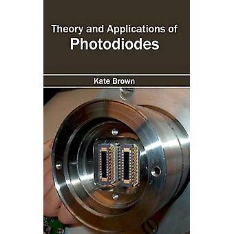 Theorie und Anwendungen von Fotodioden von Braun & Kate