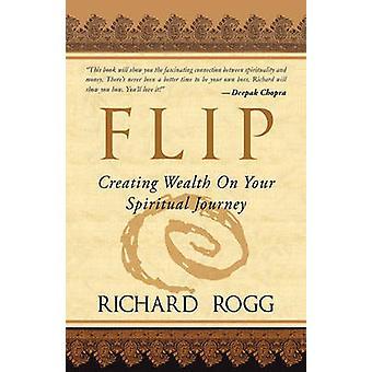 Flip de création de richesse sur votre chemin spirituel par Rogg & Richard