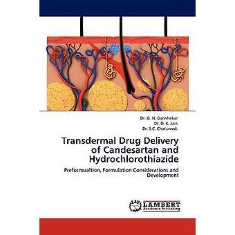 إيصال الأدوية عبر الجلد كانديسارتان وهيدروكلوروثيازيد من داروهيكار آند غ. أ.