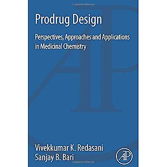 Diseño de profármaco: Perspectivas, enfoques y aplicaciones en Química Medicinal