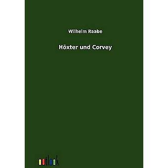 Hxter und Corvey por Raabe Wilhelm y